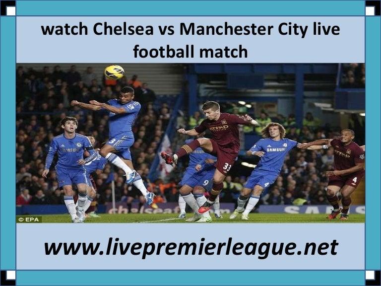 Football match chelsea vs manchester city