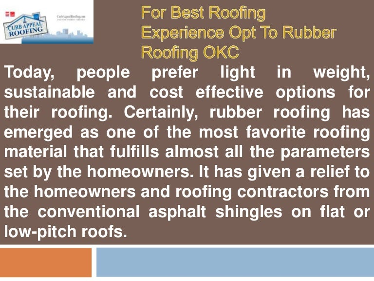 sc 1 st  SlideShare & For best roofing experience opt to rubber roofing okc memphite.com