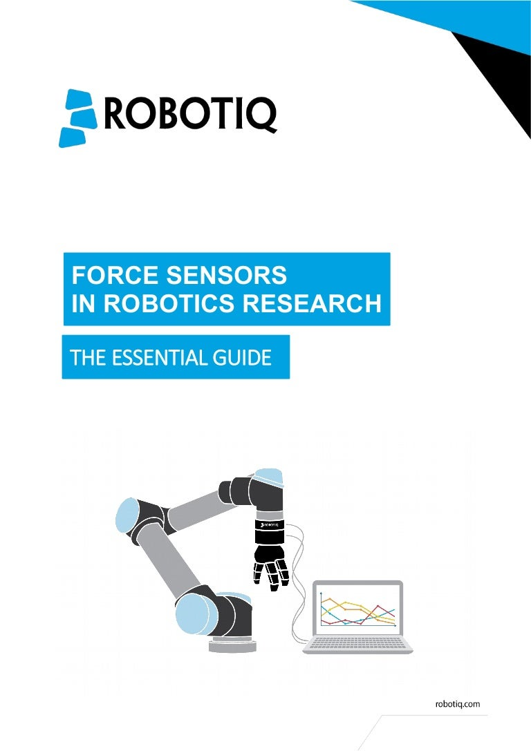 Force Sensors in Robotics Research