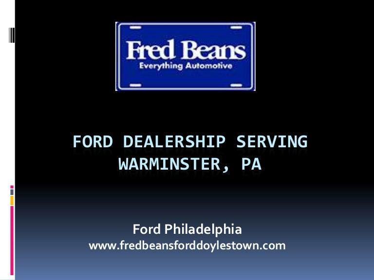 Ford Dealership Philadelphia >> Ford Dealership Serving Warminster Pa