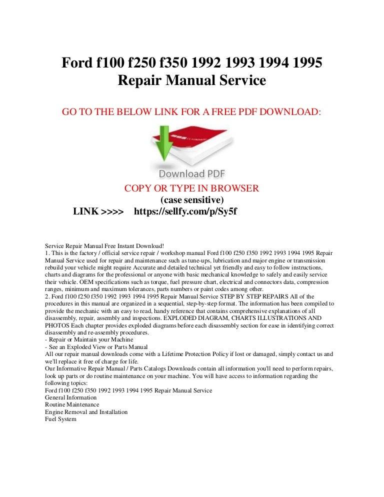 ford f100 f150 f250 f350 1992 1993 1994 1995 repair manual service rh slideshare net 1995 ford f250 shop manual 2011 ford f250 shop manual