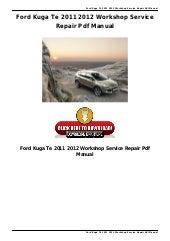 Ford Kuga Te 2008 2013 Workshop Service Repair Pdf Manual