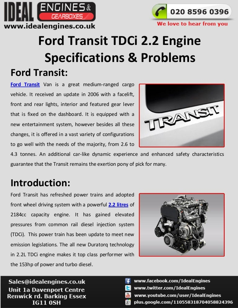 Ford Transit 2 2 Tdci Engine Specifications Problems
