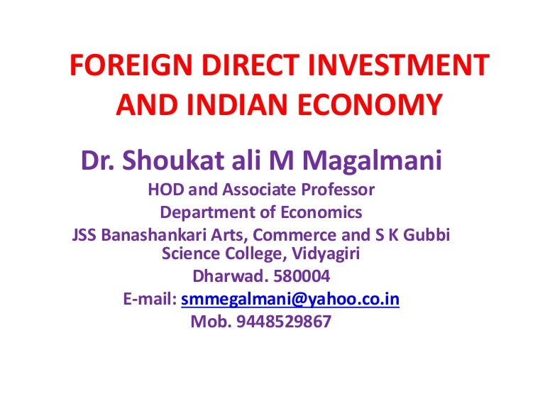 what is foreign direct investment economics essay Foreign direct investment is expected to bring needed capital to developing countries the developing countries need higher investment to achieve increased targets of growth in national income since they cannot normally have adequate savings, there is a need to supplement savings of these countries.