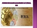 Foreign exchange management act (FEMA), 1999