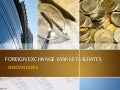 Foreign Exchange Markets & Rates
