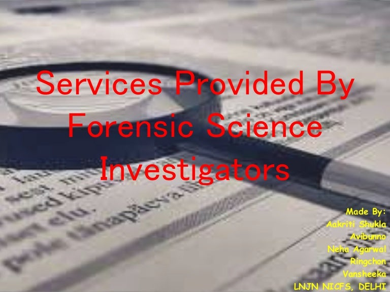 Forensic Science Investigators