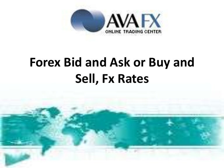 Forex bid ask buy sell