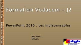 PowerPoint 2010 - les indispensables