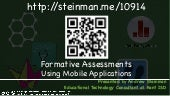 Formative Assessments Using Mobile Applications (AssisTechKnow 2014)