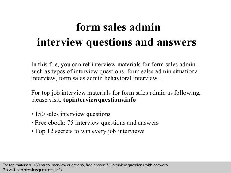 form sales admin interview questions and answers