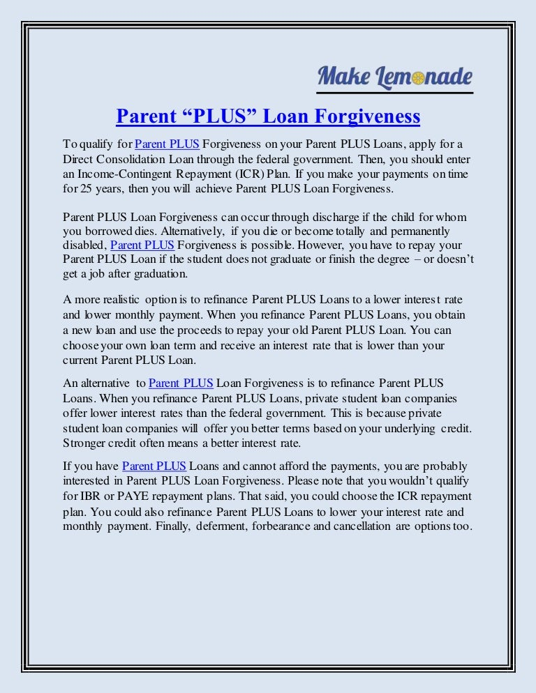 Parent Student Loans >> For Parent Plus Forgiveness