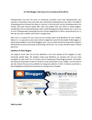 For photo bloggers now express your creativity with word press