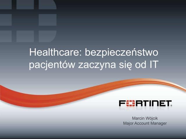 Healthcare: bezpieczeństwo pacjentów zaczyna się od IT
