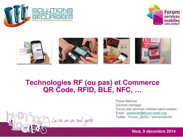 Technologies RF (ou pas) et Commerce - QR Code, RFID, BLE, NFC, …