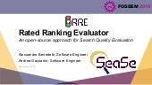Rated Ranking Evaluator: An Open Source Approach for Search Quality Evaluation