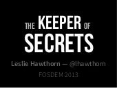 The Keeper of Secrets: The Dance of Community Leadership