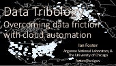 Data Tribology: Overcoming Data Friction with Cloud Automation