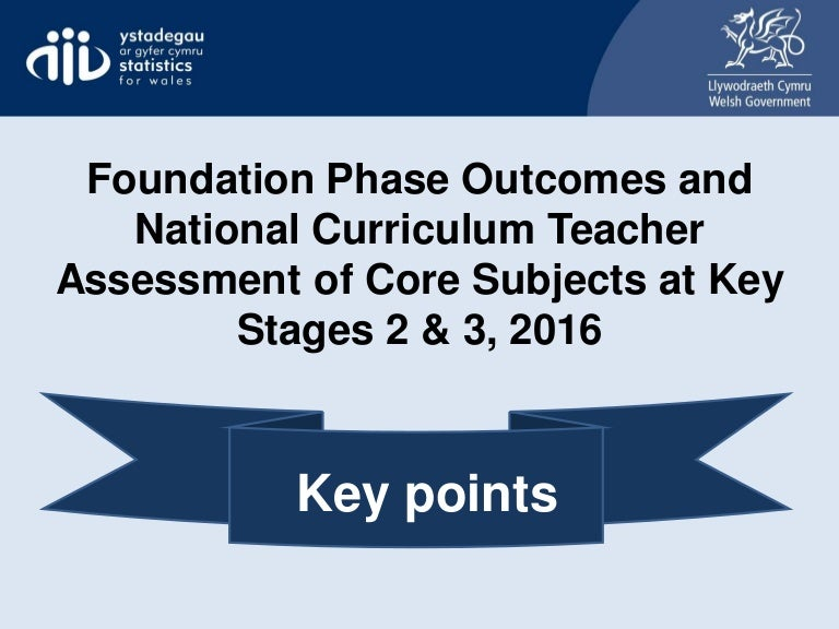 Foundation Phase Outcomes And National Curriculum Teacher Assessment