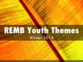 REMB Youth Themes W 2015