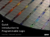 A Quick Introduction to Programmable Logic