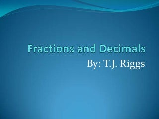 Fractions And Decimals