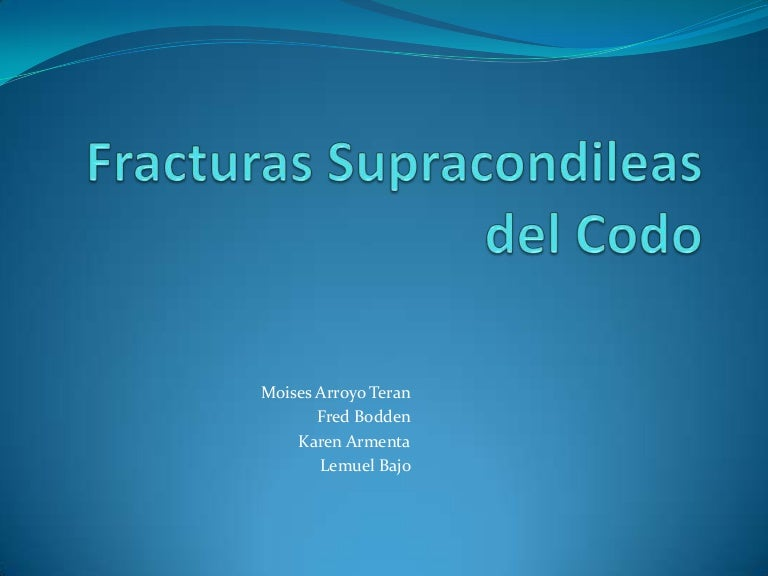 fracturassupracondileasdelcodo-120421203037-phpapp02-thumbnail-4.jpg cb 1335041488 c14aaff961ac