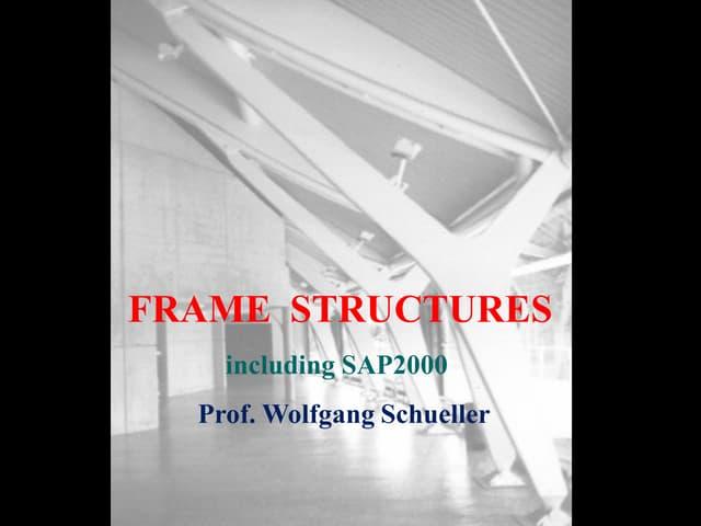 Frame Structures including sap2000