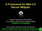 WWW/Internet 2011 - A Framework for Web 2.0 Secure Widgets