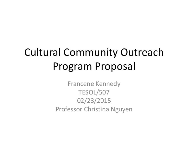 Francene Kennedy Tesol Powerpoint Cultural Community Outreach Program…