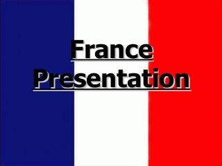 France's Presentation