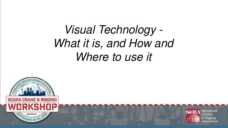 2015 CRW - Increasing Safety and Productivity Through Visual Technol…