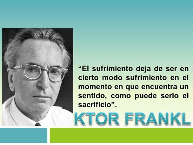 Frankl Viktor Logoterapia Teorias de la personalidad