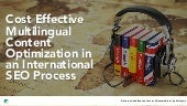 Cost Effective Multilingual Content Optimization in An International SEO Process