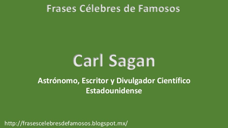 Frases Célebres De Carl Sagan