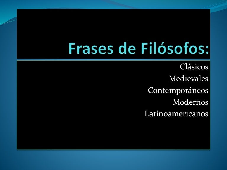 Frases De Filósofos Clásicos
