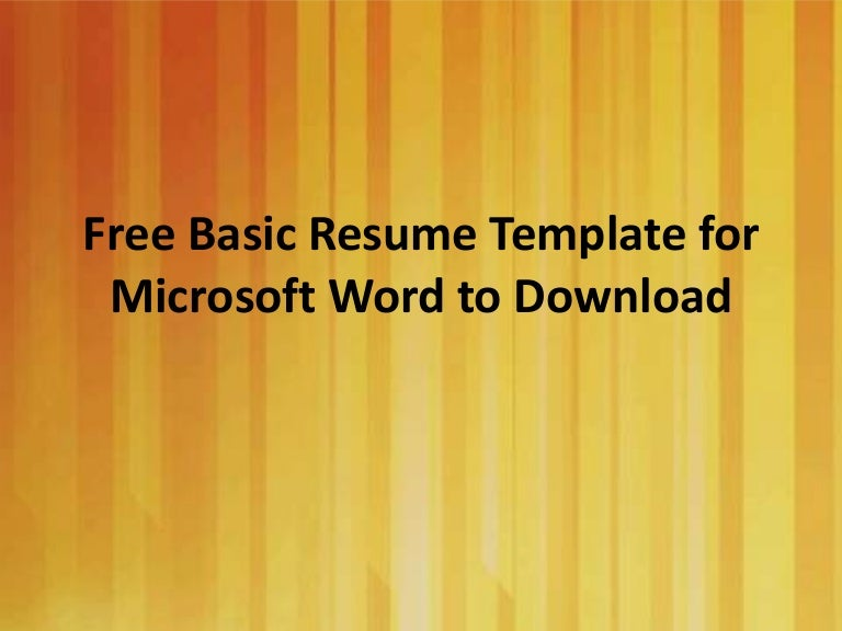 Free basic resume template for writing cv in ms word to download yelopaper Image collections