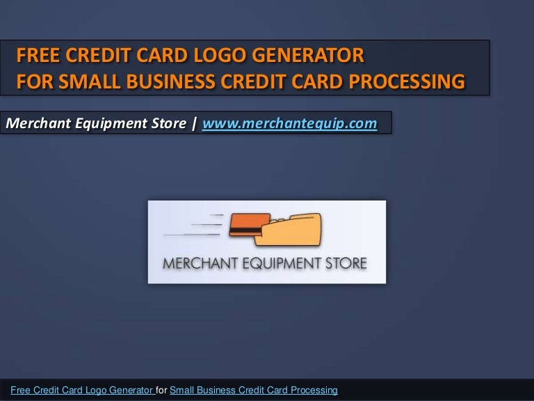 Free credit card logo generator for small business credit card proces colourmoves