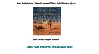 Free Audiobooks Online Download When Asia Was the World