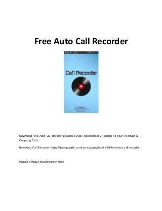 Free auto call recorder