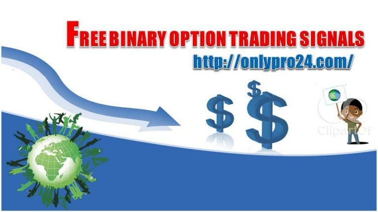 Live Binary Options Signals from Free Binary Options Signals
