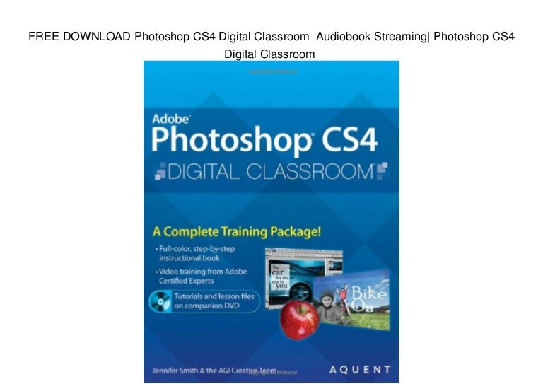 Free download photoshop cs4 digital classroom audiobook streaming  p….