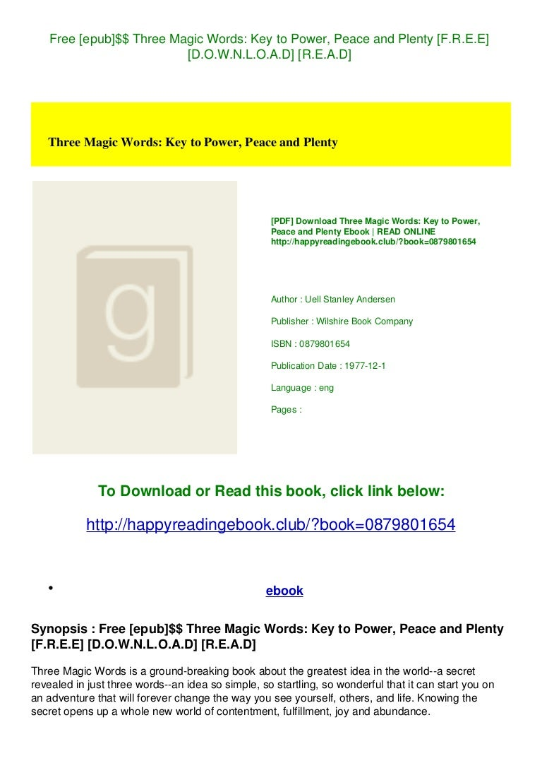 Free Free [epub]$$ Three Magic Words Key to Power  Peace and Plenty [F.R.E.E] [D.O.W.N.L.O.A.D] [R.E.A.D]