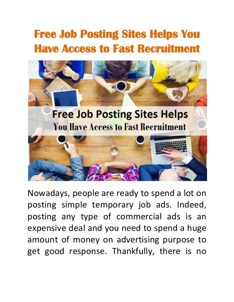free job posting sites helps you have access to fast