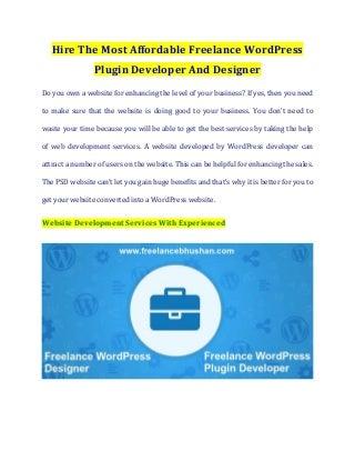 Hire The Most Affordable Freelance WordPress Plugin Developer And Designer