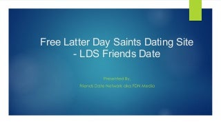 Free Latter Day Saints Dating Site - LDS Friends Date