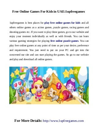Free online games for kids in uae:1upfreegames