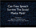Can Free Speech Survive The Social Media Mob?