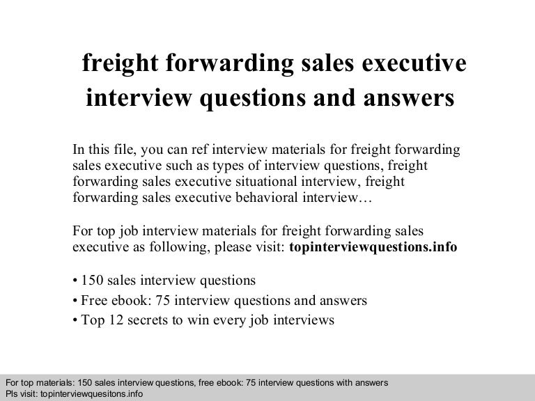 Freight forwarding sales executive interview questions and