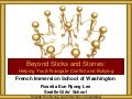 French Immersion School Sticks and Stones 2014